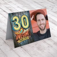 Photo Upload 30th Birthday Card - More Awesome Than Ever - 30th Gifts