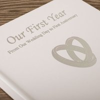Personalised 'Our First Year' Anniversary Book - Book Gifts