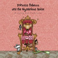 Personalised Story Book - Princess & The Mysterious Noise - Book Gifts