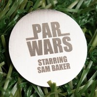 Engraved Stainless Steel Golf Ball Marker - Par Wars - Golf Gifts