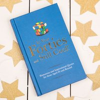 In Your Forties And Still Cool! Book - Book Gifts
