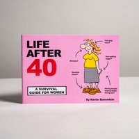Martin Baxendale Life After 40 - Survival Guide for Women - Women Gifts