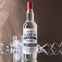 Personalised Vodka - Don't Blame Me - Vodka Gifts