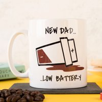 Personalised Mug - New Dad, Low Battery - Cutlery Gifts
