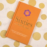 In Your Sixties And Still Crazy! Book - Book Gifts