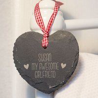Engraved Heart Shaped Slate Hanging Keepsake - My Awesome Girlfriend - Girlfriend Gifts