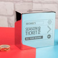 Personalised Silver Money Box - Season Ticket Fund - Money Box Gifts