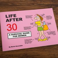 Martin Baxendales Life After 30 A Survival Guide For Women - Women Gifts