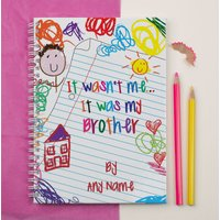 Personalised Notebook - It was my Brother Scribble - Brother Gifts