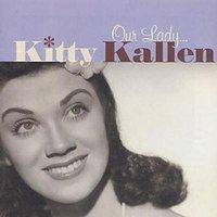 Image of Our Lady Kitty Kallen by Kitty Kallen CD Album