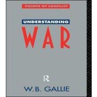 Image of Understanding War by W B Gallie *Decd*