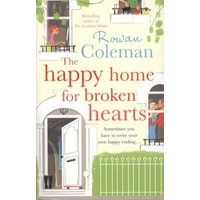 Image of The happy home for broken hearts by Rowan Coleman