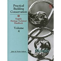 Image of Practical building conservation Vol4 Metals by John Ashurst