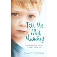Image of Tell me why mummy by David Thomas