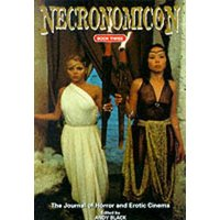 Image of Necronomicon Book 3 the journal of horror and erotic cinema by Andy Black