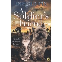 Image of A soldiers friend by Megan Rix