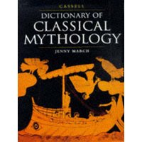 Image of Cassell dictionary of classical mythology by Jenny March