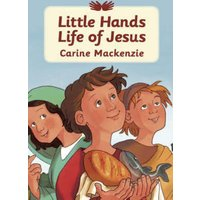 Image of Little Hands: Life of Jesus - Carine MacKenzie