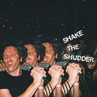 Image of !!! (chk-chk-chk) - Shake the Shudder