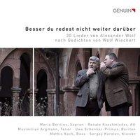 Image of Alexander Wolf - Alexander Wolf: Besser Du Redest Nicht Weiter Darüber: 30 Lieder Von Alexander Wolf Nach Gedichten Von Wolf Wiechert