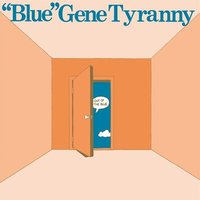 """Image of """"Blue"""" Gene Tyranny - Out of the Blue"""