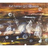 Image of Raf Ferrari Quartet - Quattro