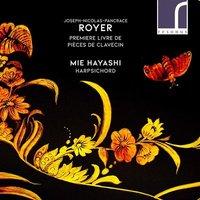 Image of Joseph-Nicolas-Pancrace Royer - Joseph-Nicholas-Pancrace Royer: Premiere Livre De Pièces De...