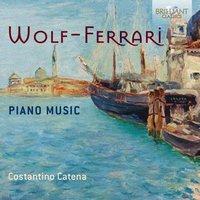 Image of Ermanno Wolf-Ferrari - Wolf-Ferrari: Piano Music