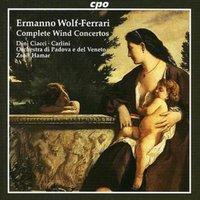 Image of Ermanno Wolf-Ferrari - Complete Wind Concertos (Hamar, Dini-ciacci, Carlini)