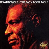 Image of Howlin' Wolf - The Back Door Wolf