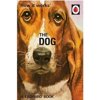 The Ladybird Book of The Dog