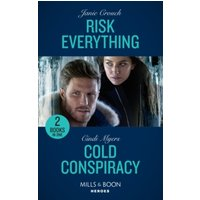 'Risk Everything / Cold Conspiracy : Risk Everything (the Risk Series: A Bree And Tanner Thriller) / Cold Conspiracy (eagle Mountain Murder Mystery: Winter Storm W)