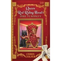 'The Land Of Stories: Queen Red Riding Hood's Guide To Royalty