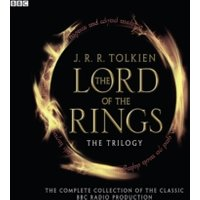 'The Lord Of The Rings: The Trilogy : The Complete Collection Of The Classic Bbc Radio Production