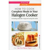 'How To Cook Complete Meals In Your Halogen Cooker, Know How : Step-by-step