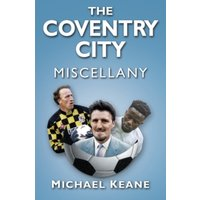 'The Coventry City Miscellany