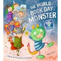 Guillain, Adam: The World Book Day Monster