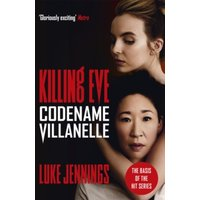 'Codename Villanelle : The Basis For Killing Eve, Now A Major Bbc Tv Series
