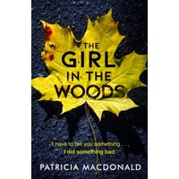 Macdonald, Patricia: The Girl in the Woods