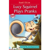 'Lucy Squirrel Plays Pranks