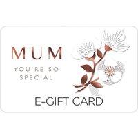 Mum You're so Special E-Gift Card