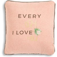 Every Day I Love You Cushion