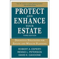 Image of Protect and Enhance Your Estate: Definitive Strategies for Estate and Wealth Planning 3/E: (3rd edition)