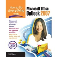 'How To Do Everything With Microsoft Office Outlook 2007: (how To Do Everything)