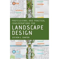 Professional and Practical Considerations for Landscape