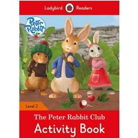 'Peter Rabbit: The Peter Rabbit Club Activity Book - Ladybird Readers Level 2