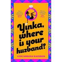Image of Yinka, Where is Your Huzband?
