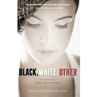Image of Black, White, Other: In Search of Nina Armstrong
