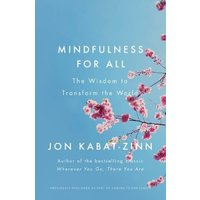 Image of Mindfulness for All The Wisdom to Transform the World