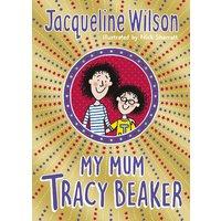 'My Mum Tracy Beaker: Now A Major Tv Series (tracy Beaker)